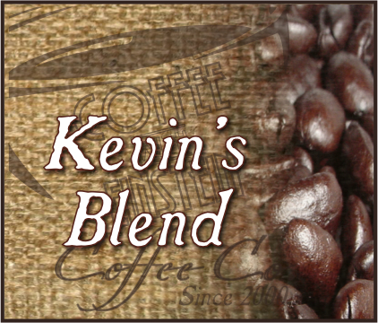 Kevin's Premium Coffee Blend(1 to 5 lb. Bags)
